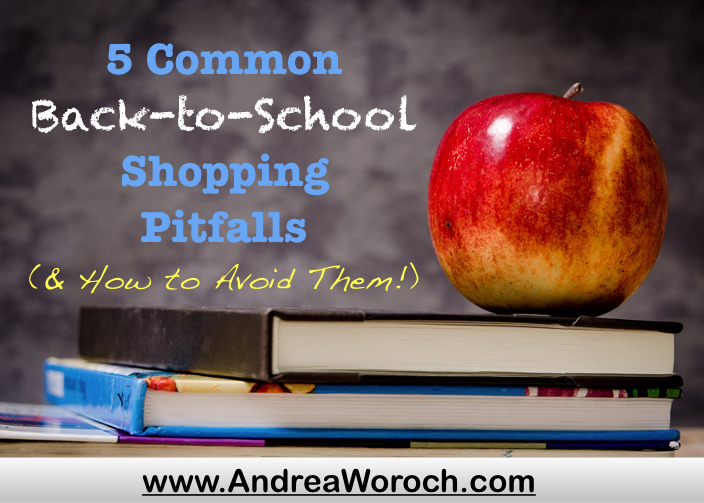 Outstanding 5 Common Back To School Shopping Pitfalls Andrea Woroch Home Interior And Landscaping Ymoonbapapsignezvosmurscom